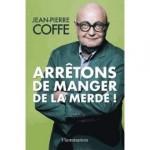 arretons-de-manger-de-la-merde-de-jean-pierre-coffe